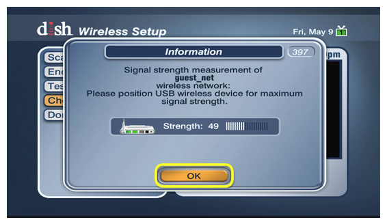 on screen popup showing signal strength, select OK button