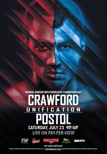 World Junior Welterweight Championship | Crawford vs. Postol | Saturday, July 23 @9PM ET live on Pay-Per-View