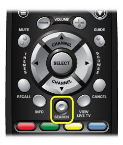 Search button on 40.0 remote (short indented button in the middle of the remote, above the row of 4 horizontal color buttons)