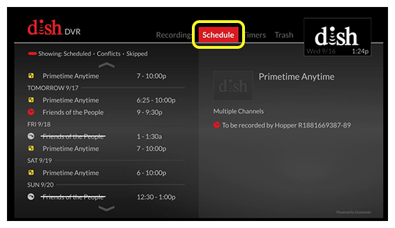 Schedule tab (use the skip forward button, located one button to the right of the DVR button, to move through the tabs)