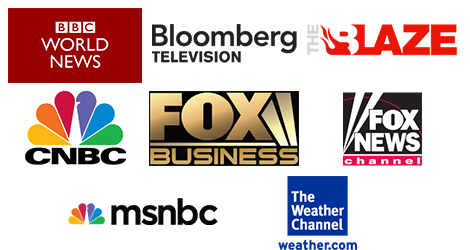 BBC World News, Bloomberg Television, The Blaze, CNBC, FOX Business, FOX News, MSNBC, The Weather Channel