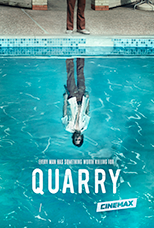 Quarry - every man has something worth killing for