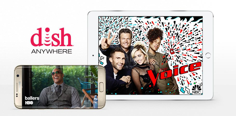 Watch NBC's The Voice and HBO's Ballers on your smartphone or tablet with DISH Anywhere