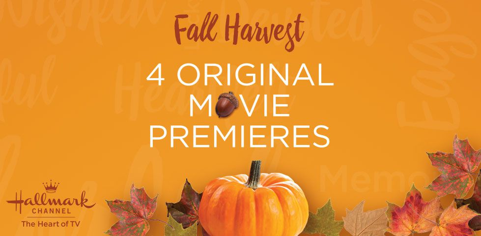 Fall Harvest | 4 Original Movie Premieres on Hallmark Channel: The Heart of TV