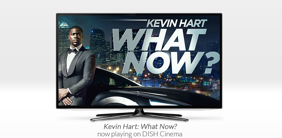 Kevin Hart: What Now? | Now Playing on DISH Cinema