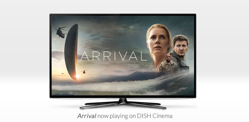 Arrival, Now Playing on DISH Cinema