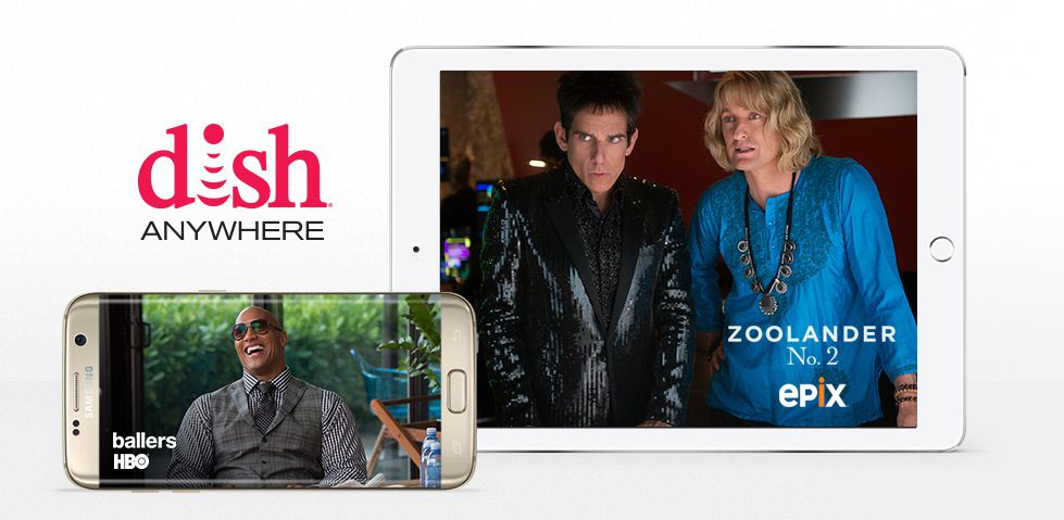 Watch Zoolander 2 on EPIX, or Ballers on HBO, with your smartphone or tablet with DISH Anywhere