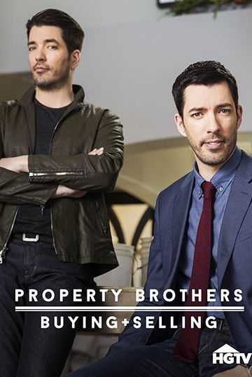 Property Brothers - Buying and Selling
