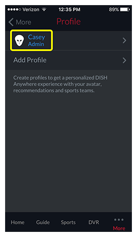 Currently selected Admin profile in DISH Anywhere phone app