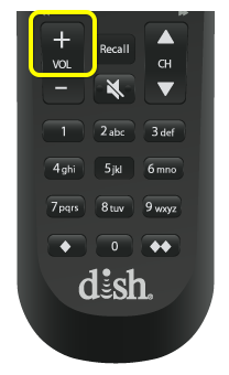 Volume up button on 52.0 remote (top of vertical rocker button near the left center of the remote)