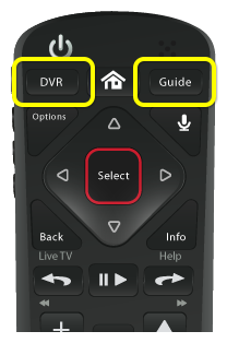DVR and Guide buttons (DVR is the first button in the top row of three buttons, Guide is the third button in the top row of three buttons)