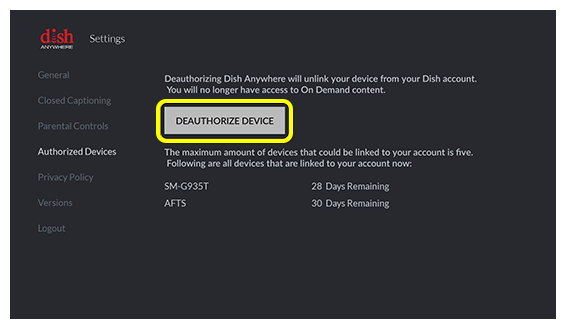 DEAUTHORIZE DEVICE button in DISH Anywhere app on Fire TV