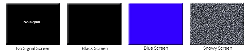 Black screen with no signal, plain black screen, blue screen, or snowy screen