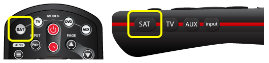 SAT Button on 40.0 remote (first button from the top on the left edge of the remote) and SAT button on the 50, 52, and 54 remotes (first button from the top on the left edge)