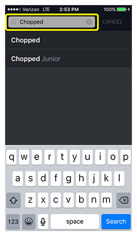 Search term like Chopped in the search bar at the top of the DISH Anywhere phone app