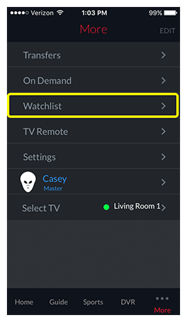Watchlist option under the More navigation screen