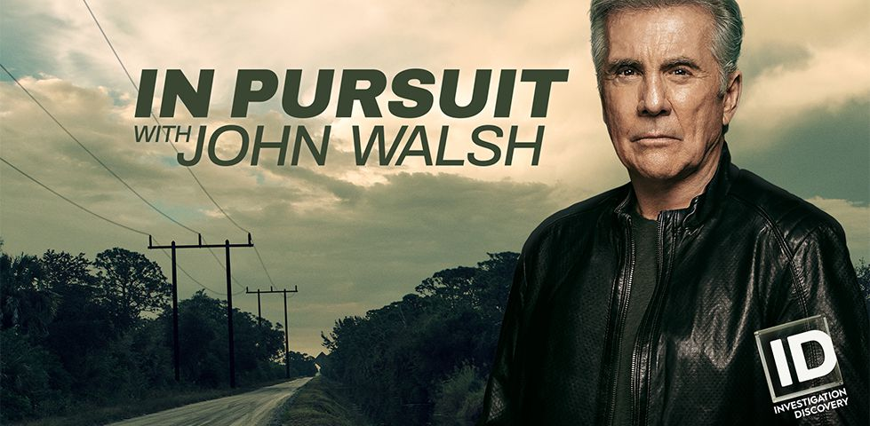 In Pursuit, with John Walsh on Investigation Discovery.