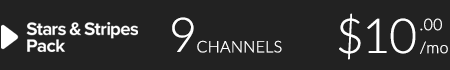 Stars and Stripes Pack | 9 channels for $10/month
