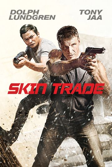 Tony Jaa and Dolph Lundgren in Skin Trade
