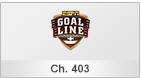 Goal Line, Channel 403