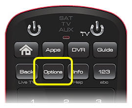Options button on 50.0 remote (second button in the second row of four buttons.)