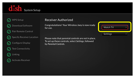 Watch TV button on Receiver Authorized screen
