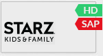 STARZ KIDS AND FAMILY, available in HD and SAP