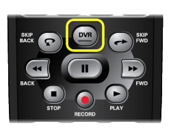 DVR button on 40.0 remote (The DVR button is in the center of the remote with a raised horizontal line on the button.)